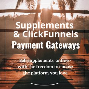 Supplements ClickFunnels Payment Gateways - content image